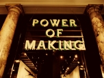 Power of Making Exhibition